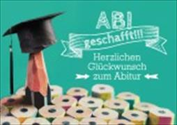 Cover-Bild zu Herzlichen Glückwunsch zum Abitur - Abi geschafft