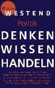 Cover-Bild zu Denken Wissen Handeln Politik von Müller, Philipp (Reihe Hrsg.)