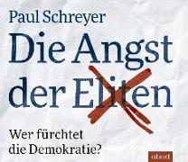 Cover-Bild zu Die Angst der Eliten von Schreyer, Paul
