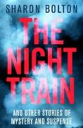 Cover-Bild zu Bolton, Sharon: The Night Train (eBook)