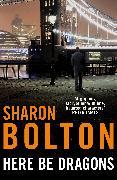 Cover-Bild zu Bolton, Sharon: Here Be Dragons (eBook)