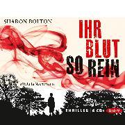 Cover-Bild zu Bolton, Sharon: Ihr Blut so rein (Audio Download)