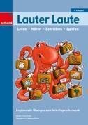 Cover-Bild zu Grünenfelder, Sibylle: Lauter Laute - Lesen, Hören, Schreiben, Spielen