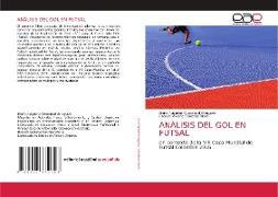 Cover-Bild zu Cuasapud Arroyave, Dario Augusto: ANÁLISIS DEL GOL EN FUTSAL