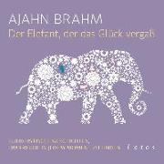 Cover-Bild zu Der Elefant, der das Glück vergaß (6 CDs) von Brahm, Ajahn