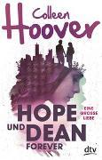 Cover-Bild zu Hoover, Colleen: Hope und Dean forever - Eine große Liebe