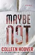 Cover-Bild zu Hoover, Colleen: Maybe Not