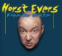 Cover-Bild zu Früher war ich älter von Evers, Horst