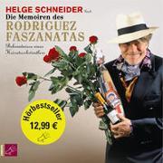 Cover-Bild zu Die Memoiren des Rodriguez Faszanatas von Schneider, Helge