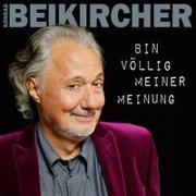 Cover-Bild zu Bin völlig meiner Meinung von Beikircher, Konrad