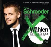 Cover-Bild zu Wählen für Anfänger und Fortgeschrittene von Schroeder, Florian