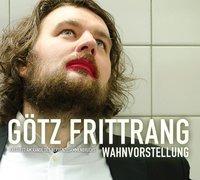Cover-Bild zu Wahnvorstellung von Frittrang, Götz