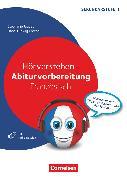 Cover-Bild zu Abiturvorbereitung Fremdsprachen, Französisch, Hörverstehen, Materialien und Tipps zur Vorbereitung der Prüfung, Kopiervorlagen mit Audio-CD