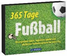Cover-Bild zu Tischaufsteller - 365 Tage Fußball von Meininghaus, Felix