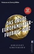 Cover-Bild zu Das große Europameister-Fußball-Quiz (eBook) von Kirchmeier, Johannes