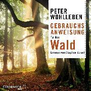 Cover-Bild zu Gebrauchsanweisung für den Wald von Wohlleben, Peter