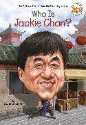 Cover-Bild zu Who Is Jackie Chan? (eBook) von Jensen Shaffer, Jody