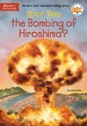 Cover-Bild zu What Was the Bombing of Hiroshima? (eBook) von Brallier, Jess