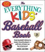 Cover-Bild zu The Everything Kids' Baseball Book, 11th Edition (eBook) von Jacobs, Greg