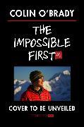 Cover-Bild zu Impossible First (eBook) von O'Brady, Colin