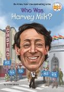 Cover-Bild zu Who Was Harvey Milk? (eBook) von Grinapol, Corinne A.
