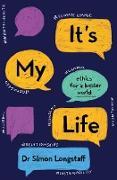Cover-Bild zu It's My Life (eBook) von Longstaff, Simon