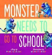 Cover-Bild zu Monster Needs to Go to School (eBook) von Czajak, Paul