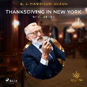 Cover-Bild zu B. J. Harrison Reads Thanksgiving in New York (Audio Download)