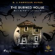 Cover-Bild zu B. J. Harrison Reads The Burned House (Audio Download)