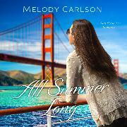 Cover-Bild zu All Summer Long - Follow Your Heart - A San Francisco Romance, Book 2 (Unabridged) (Audio Download)