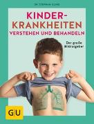 Cover-Bild zu Kinderkrankheiten verstehen und behandeln von Illing, Stephan