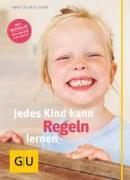 Cover-Bild zu Jedes Kind kann Regeln lernen von Kast-Zahn, Annette