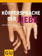 Cover-Bild zu Körpersprache der Liebe (eBook) von Matschnig, Monika