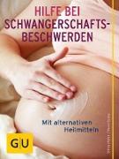 Cover-Bild zu Hilfe bei Schwangerschafts-Beschwerden (eBook) von Höfer, Silvia