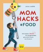 Cover-Bild zu Mom Hacks - Food (eBook) von Lanzke, Julia