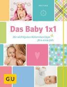 Cover-Bild zu Das Baby 1x1 von Laue, Birgit