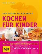 Cover-Bild zu Kinder, Kochen für (eBook) von Cramm, Dagmar von