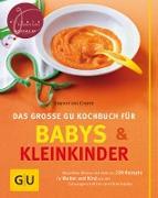 Cover-Bild zu Babys und Kleinkinder, Das große GU Kochbuch für (eBook) von Cramm, Dagmar von