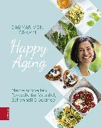 Cover-Bild zu Happy Aging (eBook) von Cramm, Dagmar Von