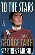 Cover-Bild zu Takei, George: To The Stars