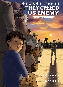 Cover-Bild zu Takei, George: They Called Us Enemy: Expanded Edition
