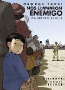 Cover-Bild zu Takei, George: Nos llamaron Enemigo (They Called Us Enemy Spanish Edition)