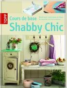 Cover-Bild zu Cours de base Shabby Chic