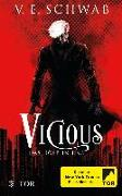 Cover-Bild zu Vicious - Das Böse in uns von Schwab, V. E.