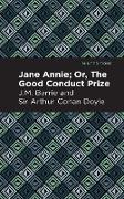 Cover-Bild zu Doyle, J.M. Barrie and Sir Arthur Conan: Jane Annie