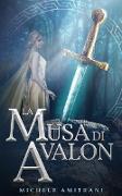 Cover-Bild zu La Musa di Avalon (eBook) von Amitrani, Michele