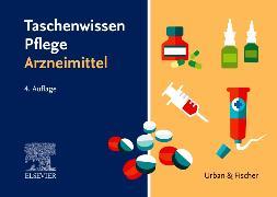 Cover-Bild zu Taschenwissen Pflege Arzneimittel von Elsevier GmbH (Hrsg.)