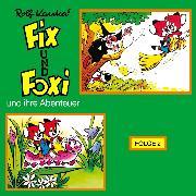 Cover-Bild zu Fix und Foxi, Fix und Foxi und ihre Abenteuer, Folge 2 (Audio Download) von Kauka, Rolf