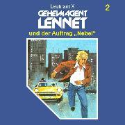 """Cover-Bild zu Geheimagent Lennet, Folge 2: Geheimagent Lennet und der Auftrag """"Nebel"""" (Audio Download) von X, Leutnant"""
