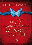 Cover-Bild zu Die 77 erfolgreichsten Wunschregeln von Franckh, Pierre
